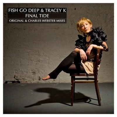 Fish Go Deep feat. Tracey K